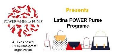 Latina Power Purse Program